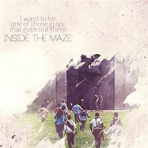 The Maze Runner Quotes. QuotesGram