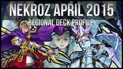 nekroz april 2015 regional yu gi oh deck profile
