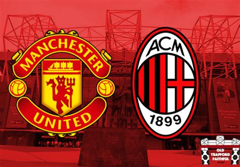Manchester United vs AC Milan Live Stream: TV Channel, How ...