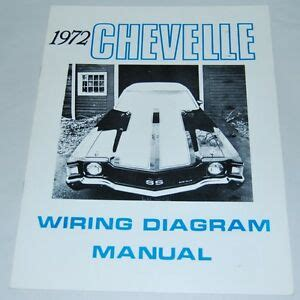Chevelle Camino Electrical Wiring Diagram Manual