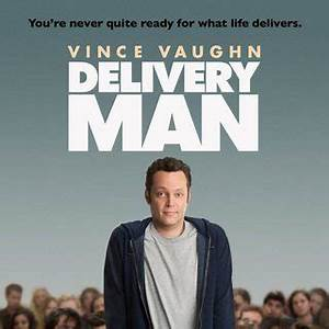 Delivery Man (2013) Pictures, Photo, Image and Movie Stills