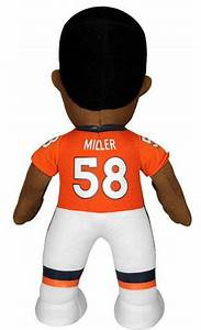 Von Miller Denver Broncos 10quot Player Plush Bleacher