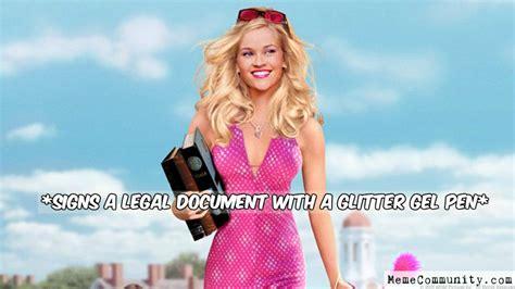 Legally Blonde Meme - legally blonde meme memecommunity com