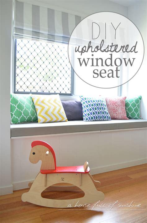 diy upholstered window seat  house full  sunshine