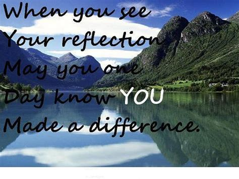reflection   day quotes quotesgram
