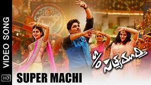 S/O Satyamurthy Movie Video Songs | Super Machi Full Song ...