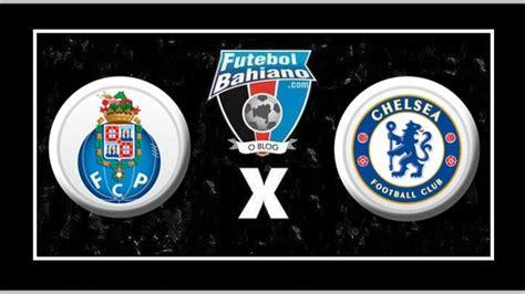 Assistir Porto x Chelsea AO VIVO pela Liga dos Campeões