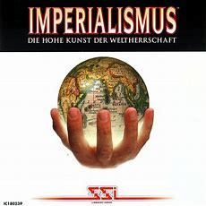 Imperialismus  Die Hohe Kunst Der Weltherrschaft Für Pc
