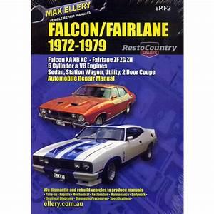 Ford Falcon Fairlane Xa Xb Xc Zf Zg Zh Factory Workshop Repair Manual 1972-79