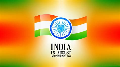 Day Images Independence Day Images स वत त रत द वस पर फ ट ज 2017