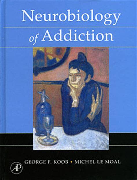 erowid librarybookstore neurobiology  addiction