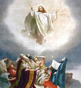 Looking up: What is Ascension Day and why does it matter ...