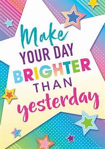 Standards Of Review Chart Make Your Day Brighter Than Yesterday Positive Poster