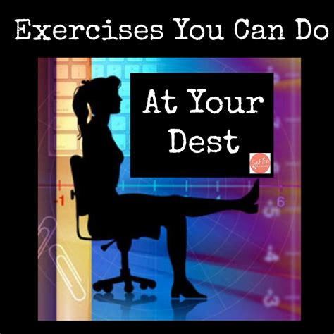 exercises you can do at your desk safire training fitness lifestyle coaching for women