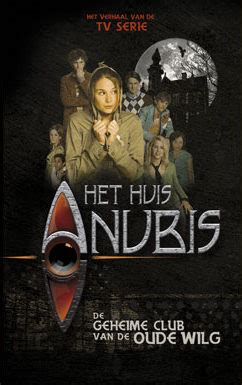 het huis anubis uitleg het huis anubis