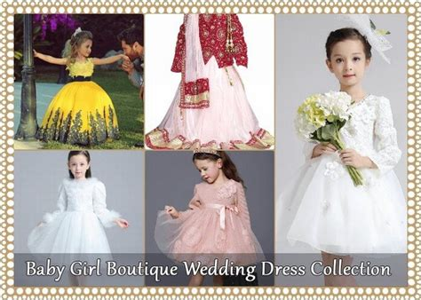 Wedding Dresses For Girls : Baby Girl Boutique Wedding Dress Collection In Unique Designs
