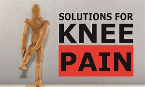 Knee Pain  Solutions To Common Problems
