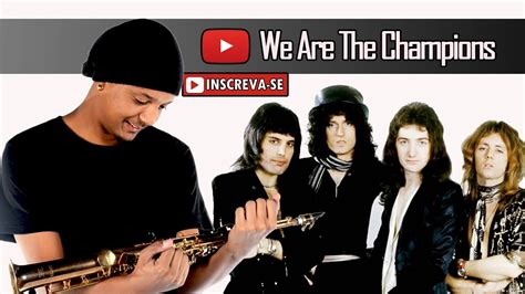 We Are The Champions (saxophone Cover)