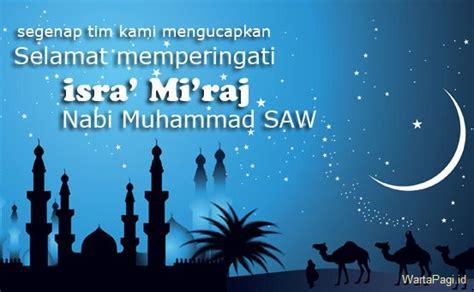 kata ucapan isra miraj nabi muhamad  terbaru  wartapagiid