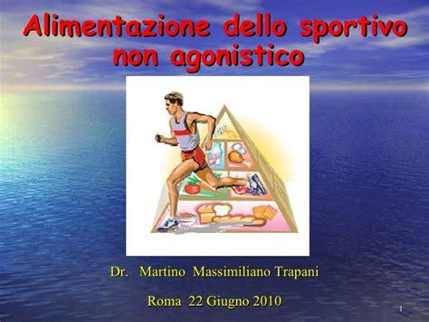 alimentazione dello sportivo alimentazione nello sportivo non agonistico