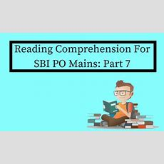 Reading Comprehension For Sbi Po Mains Part 7 Bankexamstoday