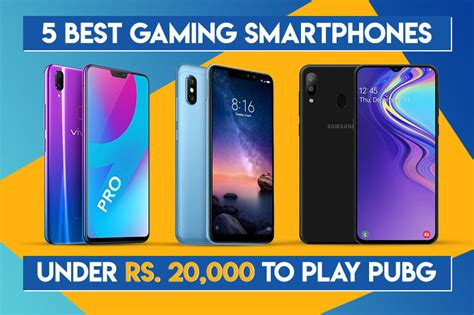 5 best gaming smartphones rs 20 000 5th july 2019
