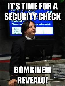 It's time for a security check Bombinem revealo! - Air ...