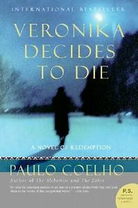 Veronika Decides to Die by Paulo Coelho — Reviews ...