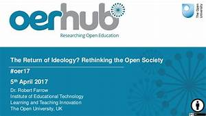 The Return of Ideology? Rethinking the Open Society #oer17