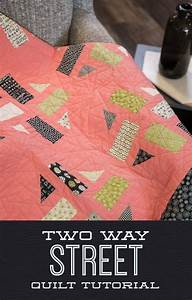 Two Way Street Quilt Tutorial