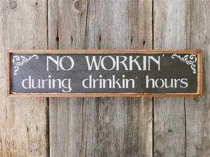 Wood, Signs, Bar, Sign, Western, Wall, Decor, Funny, Humorous