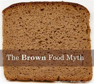 The Brown Food Myth