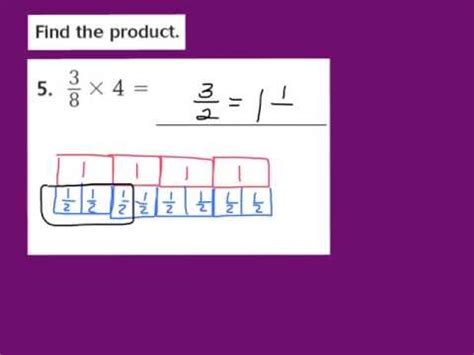 Lesson 72 Multiply Fractions And Whole Numbers Youtube