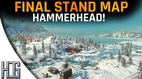 hammerhead bf final stand map gameplay battlefield