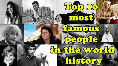 Top 10 Most Famous People Of All Time In The World Youtube