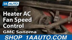 How To Replace Blower Motor Resistor 95-03 Gmc Sonoma