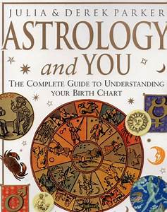Astrology And You Guide To Understanding Your Birth Chart