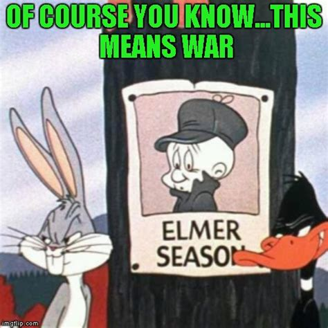 This Means War Meme - don t ask the question if you don t really want to know the answer imgflip