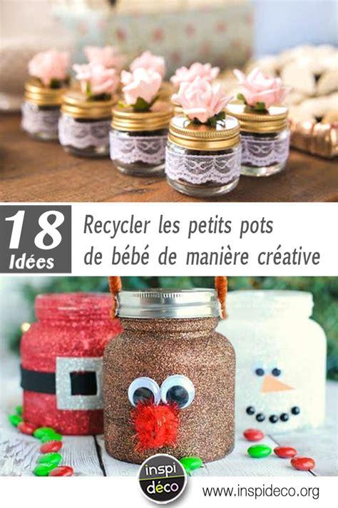 recycler les petits pots de b 233 b 233 de 232 re cr 233 ative inspirez vous