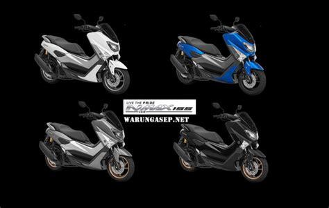 Warna Nmax Terbaru 2018 by 4 Warna Yamaha Nmax 2018 Terbaru Harga Termurah Rp 26 3