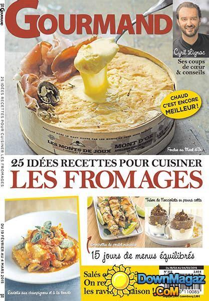 gourmand magazine cuisine gourmand 19 février 2015 no 313 pdf magazines magazines commumity