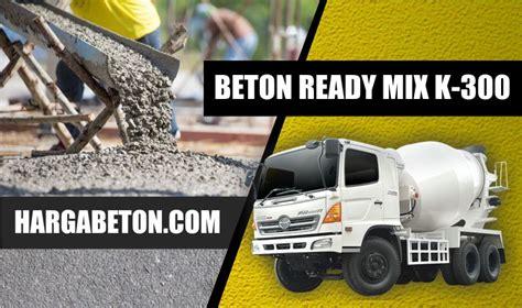 Harga ready mix bekasi jenis beton cor jayamix ini tersedia beberapa pilihan untuk wilayah lokasi kota bekasi dan sekitarnya salah satu penawaran beton cor jayamix. HARGA BETON READY MIX K 300 TERBARU MEI 2020