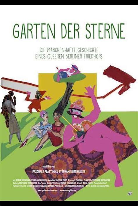 Der Garten Trailer by Garten Der Sterne 2017 Trailer Kritik