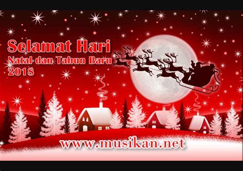 lagu natal terbaru merry christmas download kumpulan lagu natal terbaru 2017 lengkap musikan net