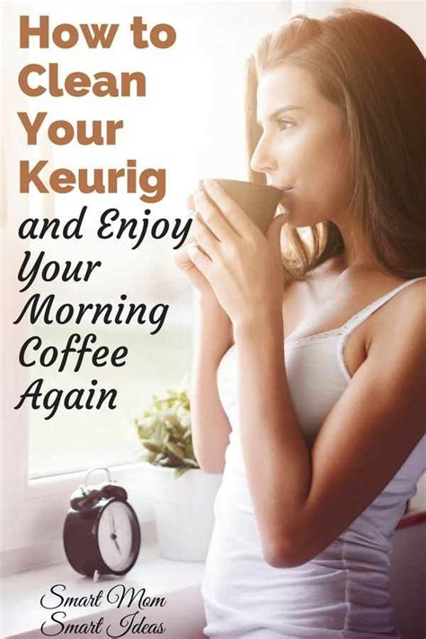 How To Clean A Keurig Coffee Maker With Step By Step Instructions Cleaning Keurig Coffee