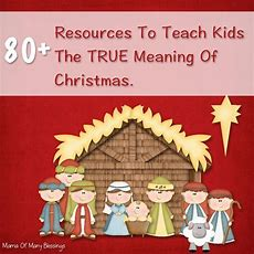 Over 80 Ways To Teach Kids The True Meaning Of Christmas  Inspirational Books, Put Together And