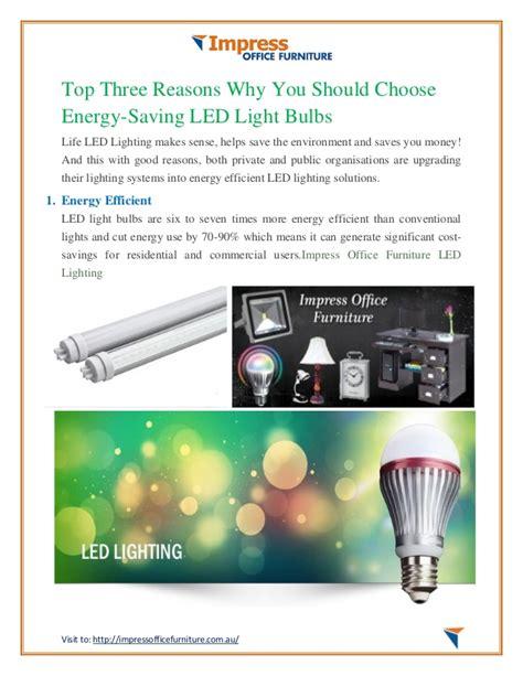 Top Three Reasons Why Dino Top Three Reasons Why You Should Choose Energy Saving Led