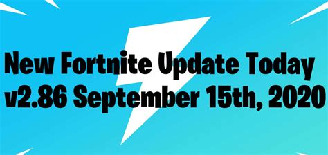 More new *content* lands later this week. New Fortnite Update Today: PS4 and Xbox One Maintenance ...