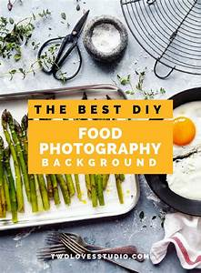 [How To Guide] The Best DIY Food Photography Backdrop