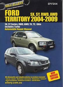 Ford Territory 2004 - 2009 Workshop Manual